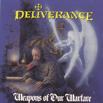 DELIVERANCE - WEAPONS OF OUR WARFARE (CD) 1990 Intense Records - Christian Rock, Christian Metal