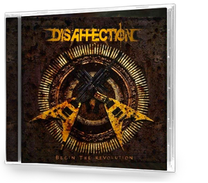 Disaffection - Begin The Revolution (CD) METAL