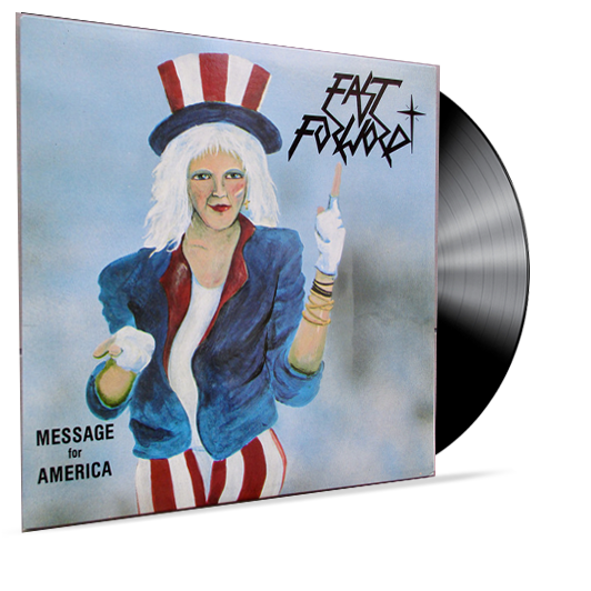 FAST FORWARD - MESSAGE FOR AMERICA (VINYL) INDIE PRIVATE PRESS 80's METAL - Christian Rock, Christian Metal