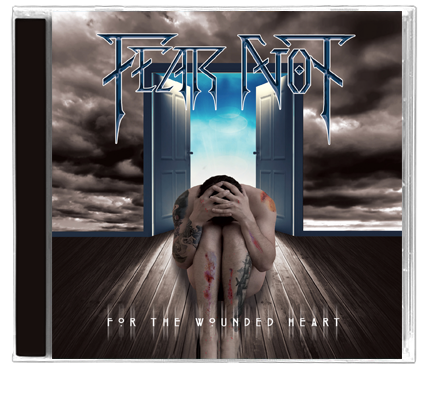 Fear Not - For The Wounded Heart (2019) CD - Christian Rock, Christian Metal