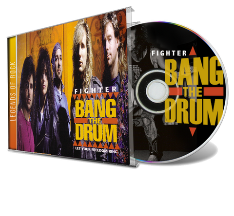 Fighter - Bang the Drum (CD) 2019 Legends of Rock