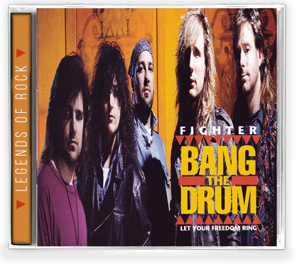 Fighter - Bang the Drum + 3 Unreleased Songs (CD) 2019 Legends of Rock - Christian Rock, Christian Metal
