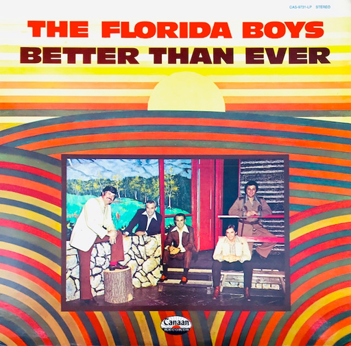 Florida Boys Better Than Ever (Used Vinyl) - Christian Rock, Christian Metal
