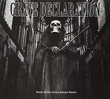 Grave Decalration - When Dying Souls Scream Praise