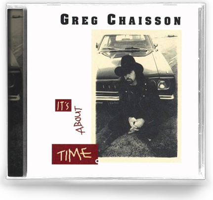 Greg Chaisson - It's About Time (CD) AMAZING BLUES ROCK!!! Badlands, ZZ Top, Rez
