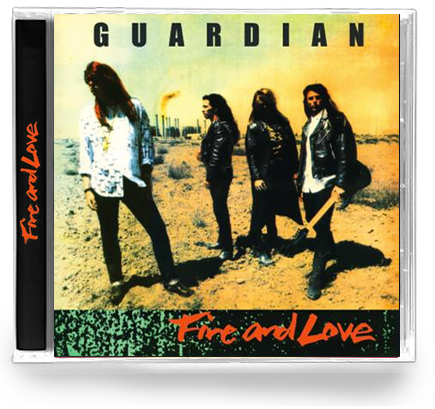 GUARDIAN - FIRE & LOVE (Legends Remastered) CD - Christian Rock, Christian Metal