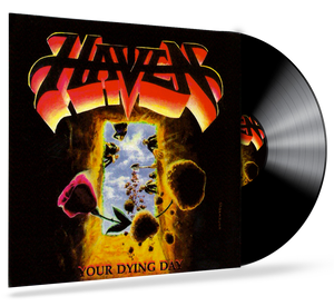 HAVEN - YOUR DYING DAY (BLACK VINYL) 2017