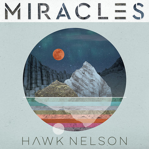 Hawk Nelson – Miracles (CD)