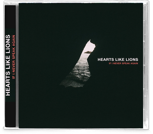 Hearts Like Lions - If I Never Speak Again (CD) - Christian Rock, Christian Metal