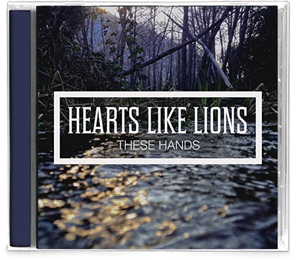 Hearts Like Lions - These Hands EP (CD) - Christian Rock, Christian Metal