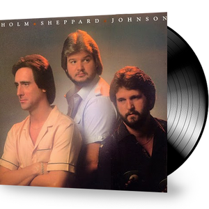 Dallas Holm - Holm Sheppard Johnson (Vinyl)