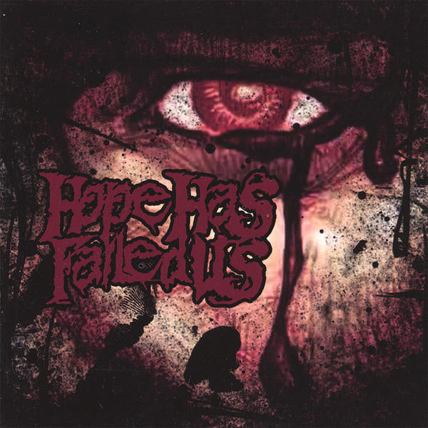 Hope Has Failed Us - Epitaphs and Eulogies (CD) - Christian Rock, Christian Metal