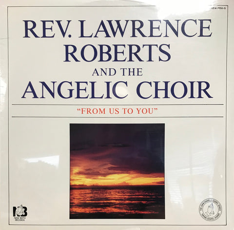 Rev. Lawrence Roberts and the Angelic Choir