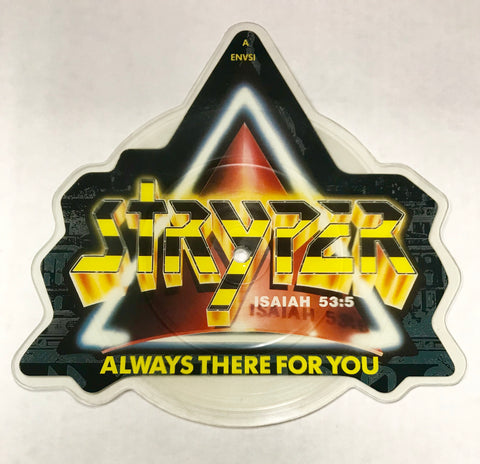 STRYPER ALWAYS THERE FOR YOU / IN GOD WE TRUST (45rpm Shaped Vinyl) ULTRA RARE