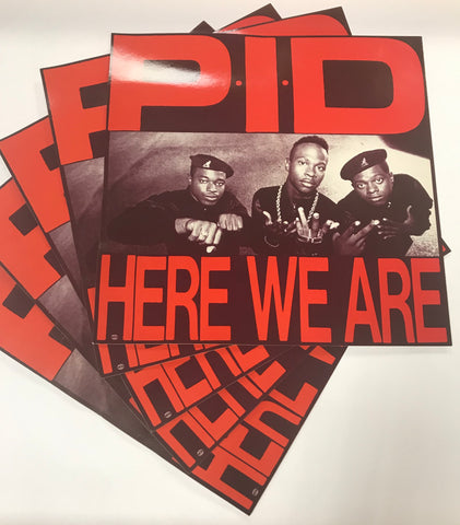 "P.I.D. - Here We Are (12""x12"" Wall Flat)"