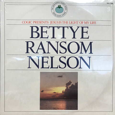 Bettye Ransom Nelson - Jesus Is the Light of My Life