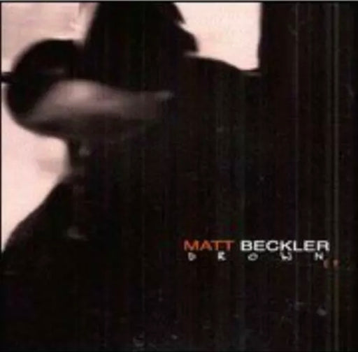 Drown by Matt Beckler - Christian Rock, Christian Metal