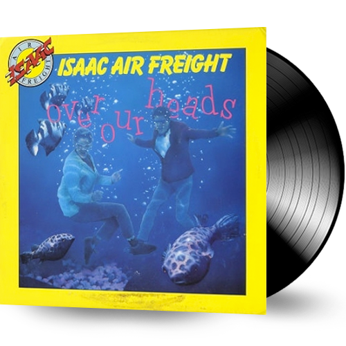 Isaac Air Freight - Over Our Heads (Vinyl) Pre-Owned - Christian Rock, Christian Metal