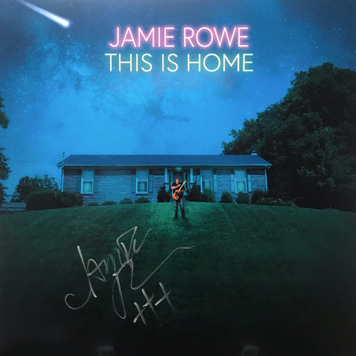 AUTOGRAPHED Jamie Rowe - This Is Home (Limited 200 Run Vinyl) Guardian Vocalist