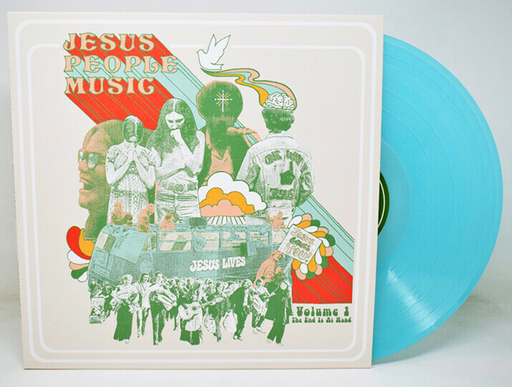 The End Is At Hand: Jesus People Music (Vol. 1) BLUE VINYL RSD BF 2020