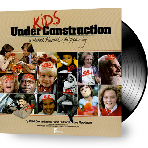 Bill & Gloria Gaither - Kids Under Construction (Vinyl)