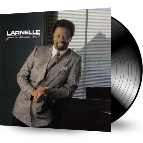 Larnelle Harris - From a Servant's Heart (Vinyl) - Christian Rock, Christian Metal