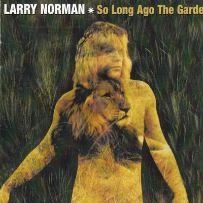 LARRY NORMAN - SO LONG AGO THE GARDEN (CD, 2008, Solid Rock) - Christian Rock, Christian Metal