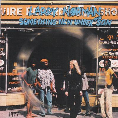 LARRY NORMAN - SOMETHING NEW UNDER THE SON (Vinyl, 1981, Solid Rock) - Christian Rock, Christian Metal