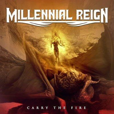 MILLENIUM REIGN - CARRY THE FIRE (2015, Ulterium Records) - Christian Rock, Christian Metal