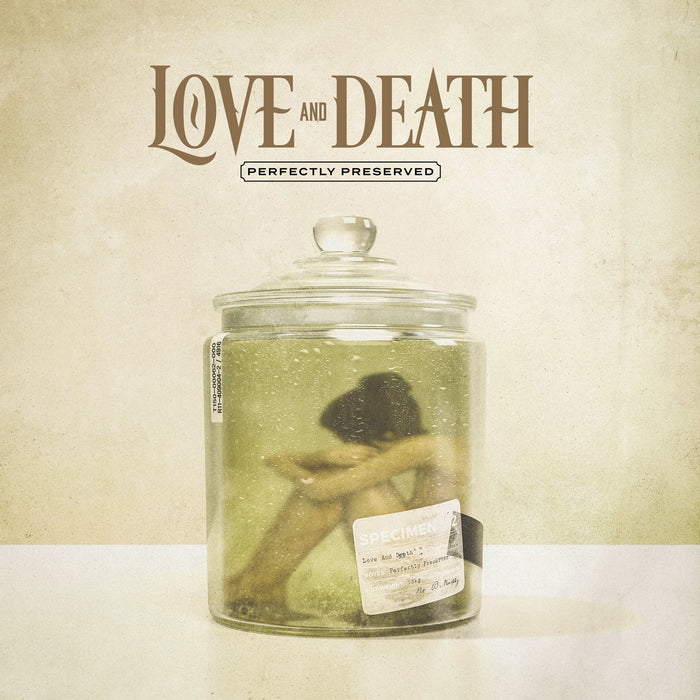 Love and Death - Perfectly Preserved (CD)