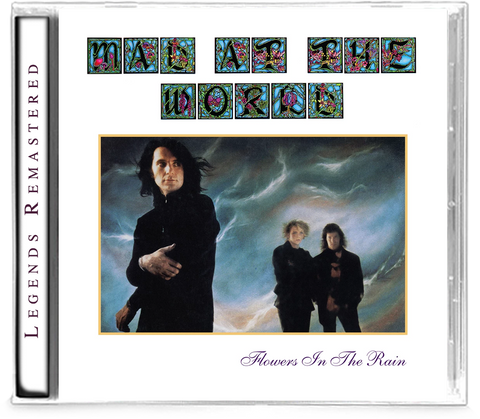 MAD AT THE WORLD - FLOWERS IN THE RAIN (Legends Remastered) + 1 Bonus Track (*NEW-CD, 2019, Retroactive)