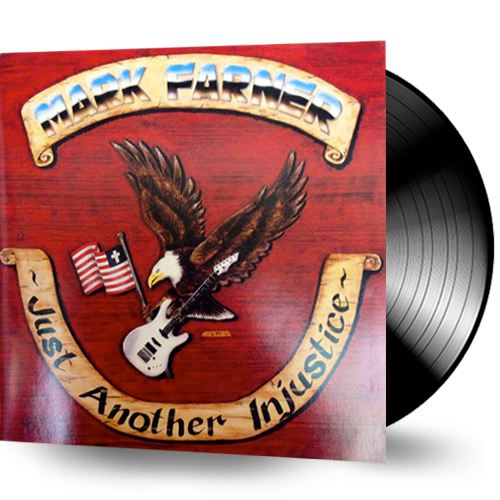 Mark Farner - Just Another Injustice (Vinyl) GRAND FUNK - Christian Rock, Christian Metal