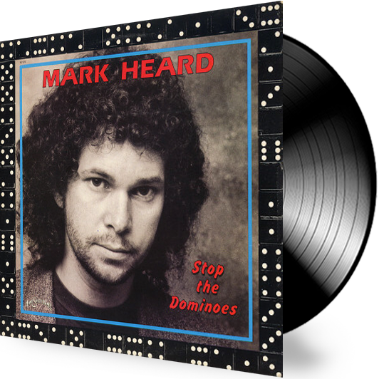 Mark Heard - Stop the Dominoes (Vinyl) - Christian Rock, Christian Metal