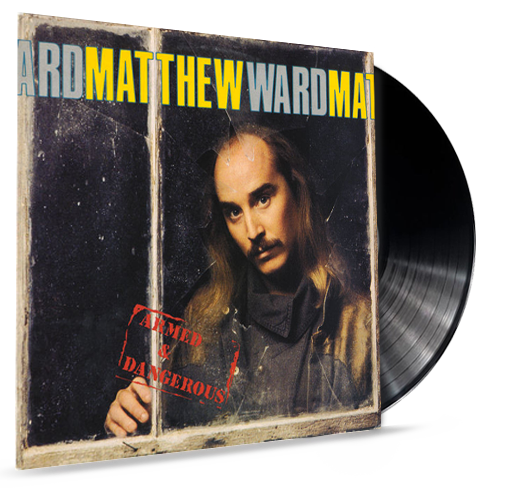Matthew Ward - Armed and Dangerous (Vinyl) - Christian Rock, Christian Metal