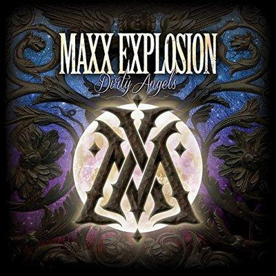 MAXX EXPLOSIONS - DIRTY ANGELS (Kivel Records) mainstream metal - Christian Rock, Christian Metal