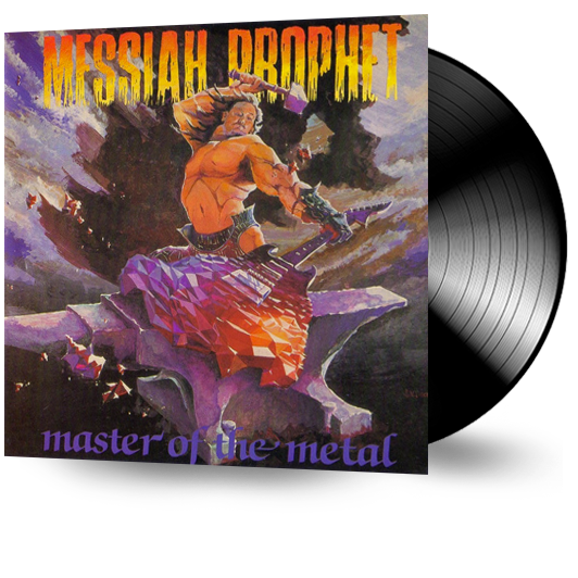 Messiah Prophet - Master of the Metal (Vinyl) - Christian Rock, Christian Metal