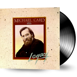 Michael Card - Legacy (Vinyl) New/Sealed 1983