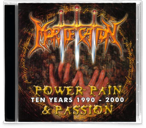 Mortification - Power, Pain and Passion (CD) Ten Years