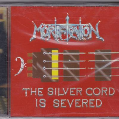 MORTIFICATION - THE SILVER CHORD IS SEVERED (2001, Rowe Prod) - Christian Rock, Christian Metal