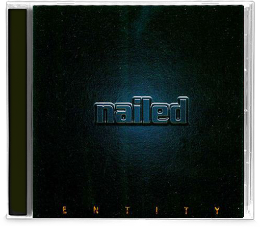 Nailed - Entity (CD) - Christian Rock, Christian Metal