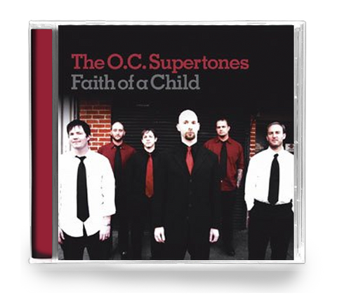 O.C. Supertones - Faith of a Child (CD)