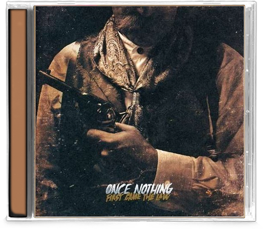 Once Nothing - First Came the Law (CD) - Christian Rock, Christian Metal