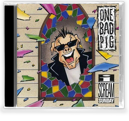 ONE BAD PIG - I SCREAM SUNDAY (*NEW-CD, 1991) Johnny Cash - Christian Rock, Christian Metal
