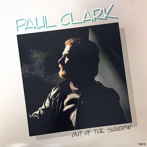 Paul Clark - Out Of The Shadow (Vinyl)