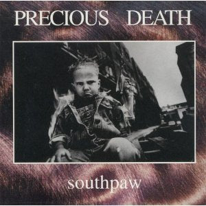 Precious Death - Southpaw (CD) Pre-Owned
