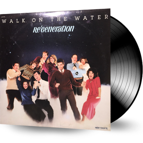 Re'Generation - Walk on the Water (Vinyl)