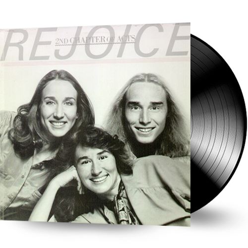 2nd Chapter of Acts - Rejoice (Vinyl) pre-owned - Christian Rock, Christian Metal