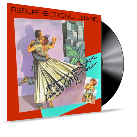 Resurrection Band (Rez Band) - Mommy Don't Love Daddy Anymore (Vinyl)