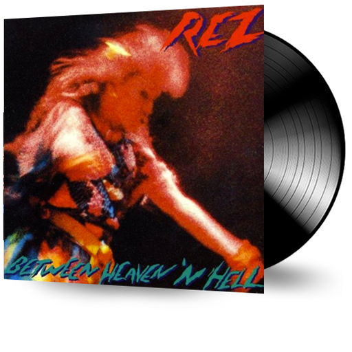 Rez - Between Heaven and Hell (Vinyl) - Christian Rock, Christian Metal
