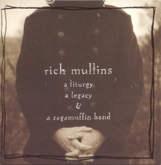 Rich Mullins (CD)  A Liturgy, A Legacy and A Ragamuffin Band - Christian Rock, Christian Metal